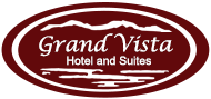 Grand Vista Hotel and Suites